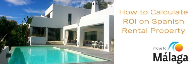 How to Calculate ROI on Spanish Rental Property