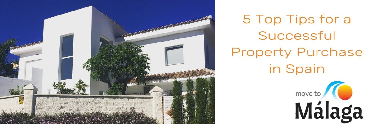 5 Top Tips for a Successful Property Purchase in Spain