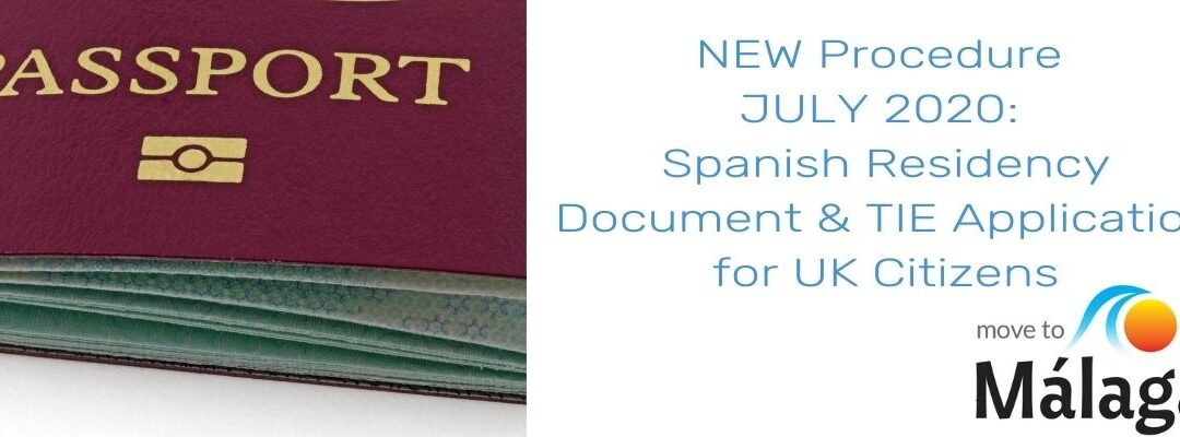 NEW Procedure JULY 2020: Spanish TIE Application for UK Citizens