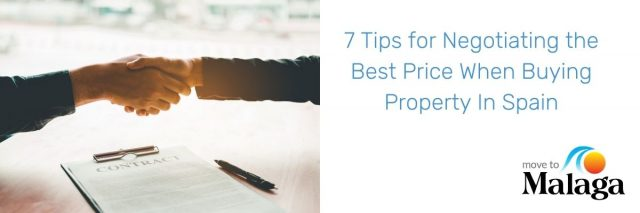 7 Tips for Negotiating the Best Price When Buying Property In Spain