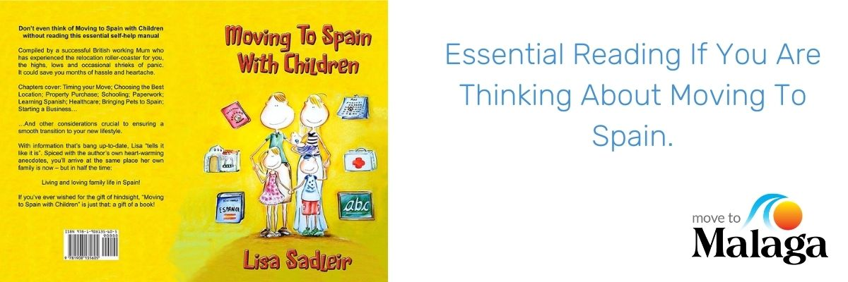 Essential Reading If You Are Thinking About Moving To Spain.