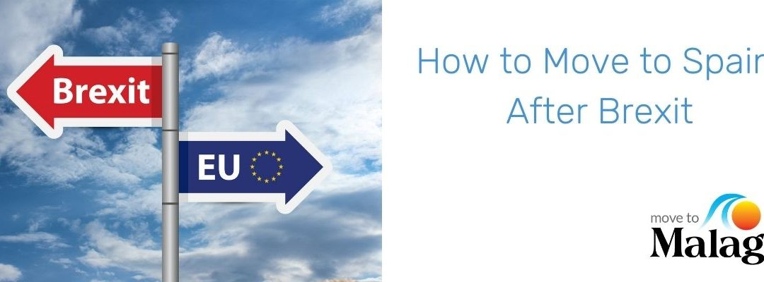 How to Move to Spain after Brexit?